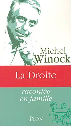 La droite: Winock, Michel