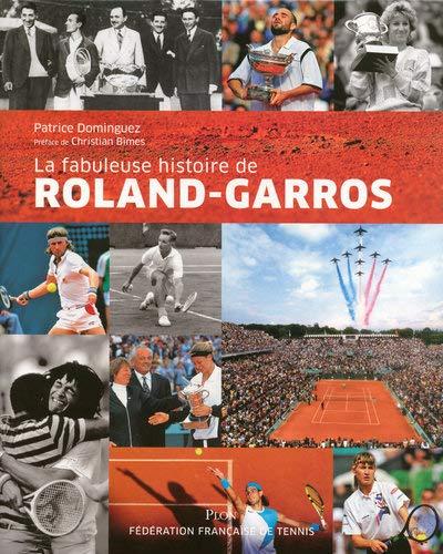 La fabuleuse histoire de Roland-Garros: Patrice Dominguez; Thibaut