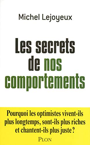 Les secrets de nos comportements (French Edition): Michel Lejoyeux