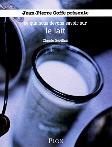 9782259210331: Le lait