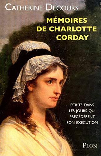 9782259210492: Mémoires de Charlotte Corday (French Edition)