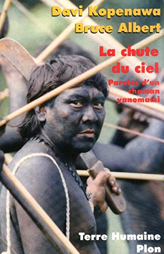 9782259210683: La chute du ciel : Paroles d'un chaman yanomami (Terre humaine)
