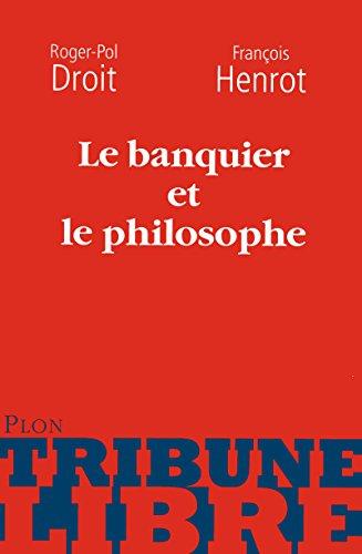 9782259210720: Le banquier et le philosophe