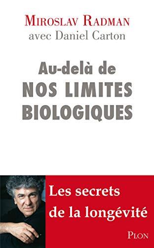 9782259211079: Au-delà de nos limites biologiques