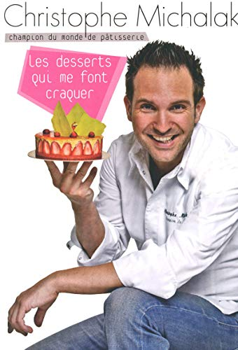 9782259211093: Les desserts qui me font craquer