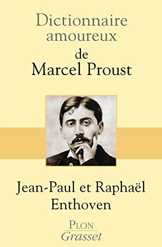 9782259211109: Dictionnaire amoureux de Marcel Proust