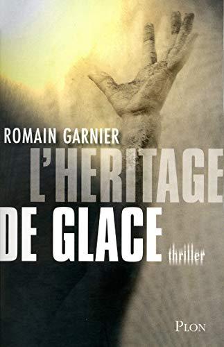 L'héritage de glace: Romain Garnier