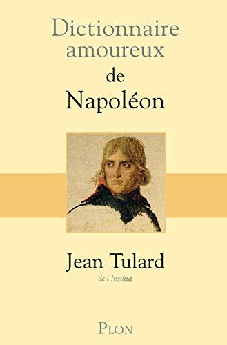 9782259211994: Dictionnaire amoureux de Napoléon