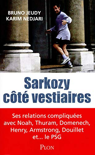 9782259212274: Sarkozy côté vestiaires (French Edition)