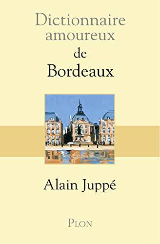 9782259212298: DICT AMOUREUX DE BORDEAUX