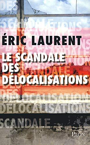9782259212564: Le scandale des d�localisations