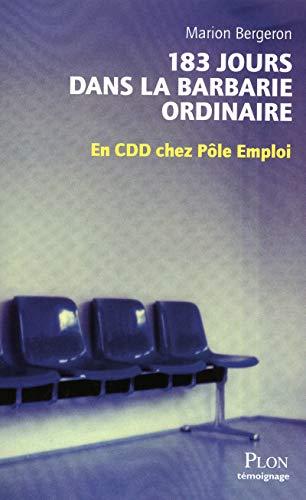 9782259212700: 183 jours dans la barbarie ordinaire (French Edition)