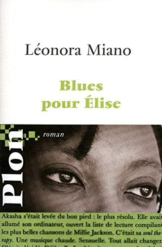 Blues pour Elise [ grand format ]: Leonora Miano