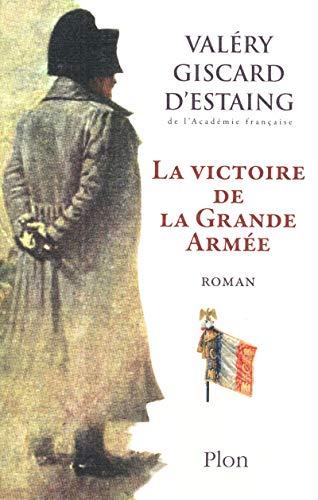 9782259213905: La victoire de la Grande Armée