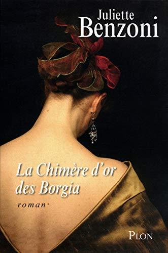 9782259213929: La Chimère d'or des Borgia