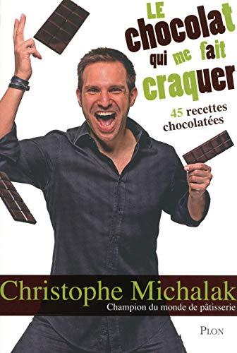 9782259214247: Le chocolat qui me fait craquer