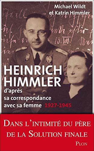 9782259214728: Heinrich Himmler d'après sa correspondance avec sa femme
