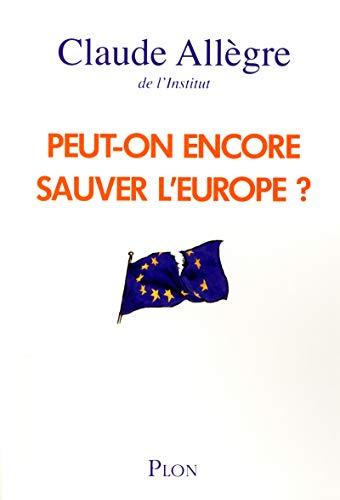 9782259214902: Peut-on encore sauver l'europe ?