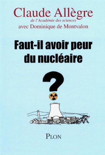 9782259215190: Faut-il avoir peur du nucléaire ? (French Edition)