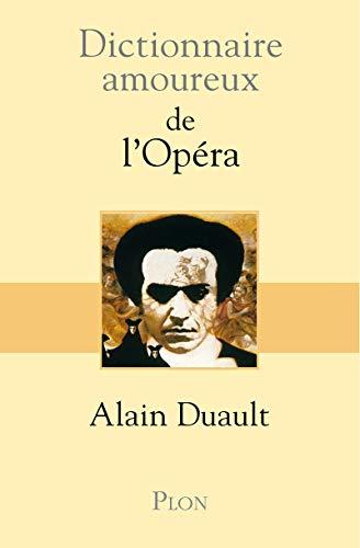 9782259215206: Dictionnaire amoureux de l'opéra