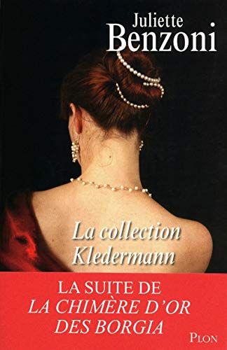 La collection Kledermann (French Edition): Juliette Benzoni
