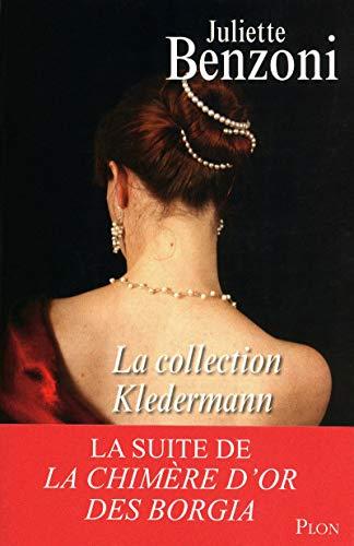 La collection Kledermann (French Edition): BENZONI Juliette