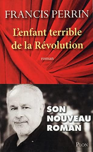 9782259216029: L'enfant terrible de la Révolution