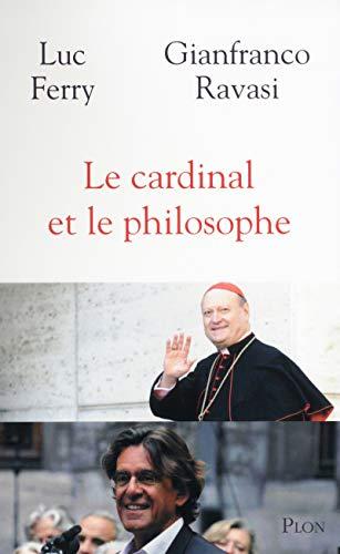 9782259217149: Le cardinal et le philosophe