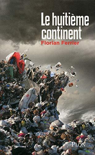 9782259218177: Le huitième continent