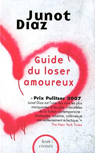 9782259219310: Guide du loser amoureux