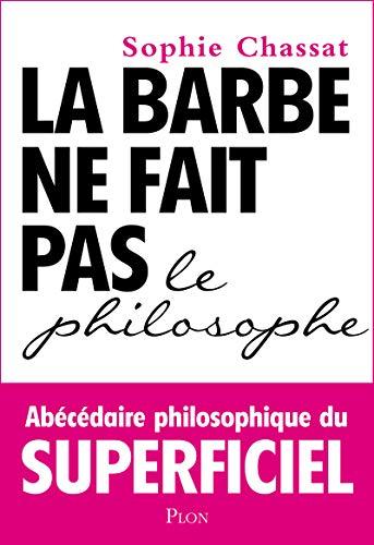 9782259222457: La barbe ne fait pas le philosophe