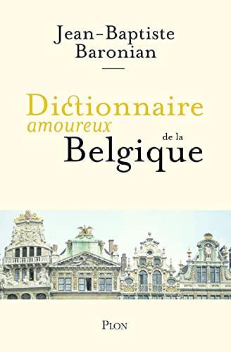 9782259223171: Dictionnaire amoureux de la Belgique