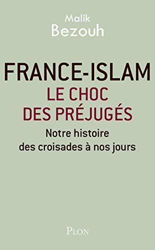 9782259229418: FRANCE-ISLAM - CHOC DES PREJUG