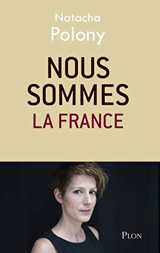 9782259230407: Nous sommes la France (French Edition)