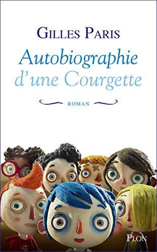 9782259251495: Autobiographie d'une courgette