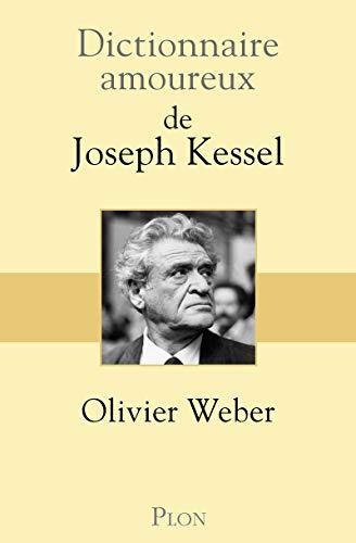 9782259252829: Dictionnaire amoureux de Joseph Kessel