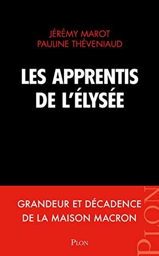 9782259277242: Les apprentis de l'Élysée