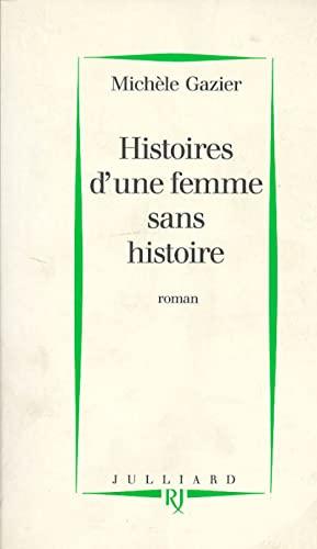 9782260000136: Histoires d'une femme sans histoire (French Edition)