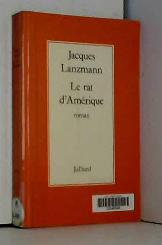 9782260000600: Le rat d'Amérique: Roman (French Edition)