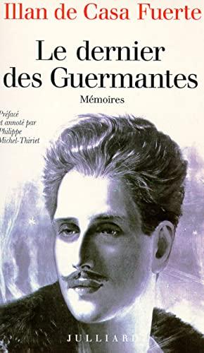 9782260001058: Le dernier des Guermantes: Me?moires (French Edition)