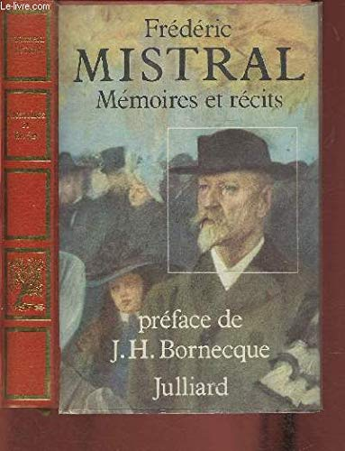 Memoires et recits (French Edition): Mistral, Frederic