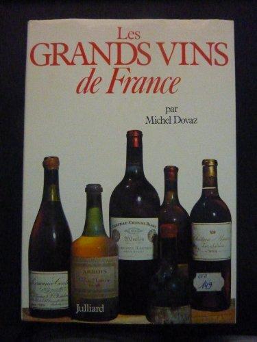 9782260001867: Les grands vins de France (Julliard)