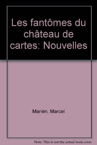 9782260002611: Les Fantomes du chateau de cartes: Nouvelles (French Edition)