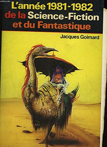 9782260002932: L'Année 1981-1982 de la Science-Fiction et du Fantastique.