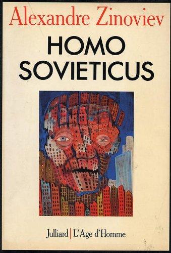 Homo Sovieticus.: ZINOVIEV (Alexandre)