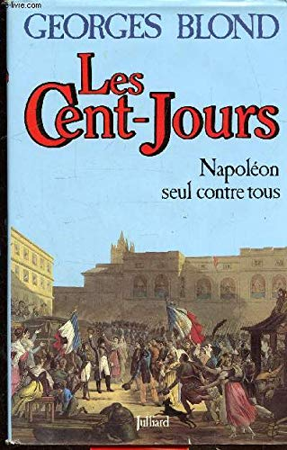 9782260003335: Les Cent-Jours (French Edition)