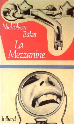 "La Mezzanine (""The Mezzanine"") SIGNED: Nicholson Baker"