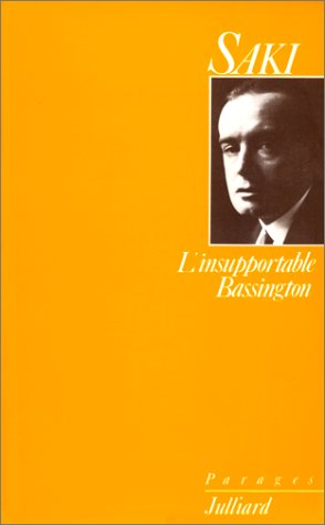 L'Insupportable Bassington. (suivi de) Reginald au Carlton: Saki