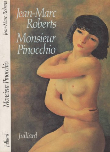 Monsieur Pinocchio: Jean-Marc Roberts