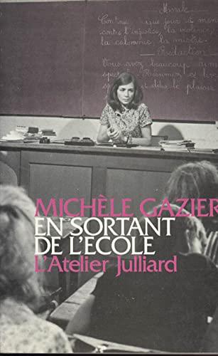 9782260009122: En sortant de l'ecole: Nouvelles (Collection L'atelier Julliard) (French Edition)